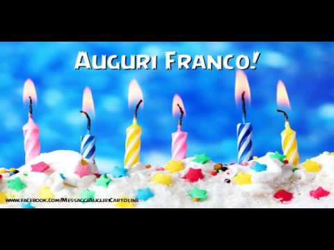 Tanti Auguri A Te Franco Youtube