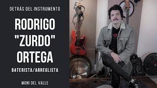 Detrás Del Instrumento - RODRIGO ZURDO ORTEGA (Baterista)