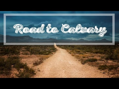 04-01-18 - Easter Road to Calvary