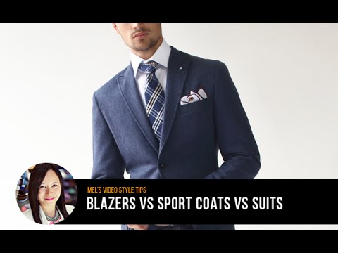 Men's Style Tips: Blazer vs. Sport Coat vs. Suits - YouTube