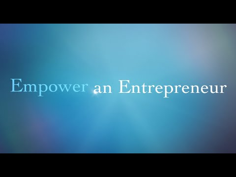 Empower an Entrepreneur