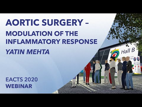 Aortic surgery – modulation of the inflammatory response | Yatin Mehta | EACTS 2020