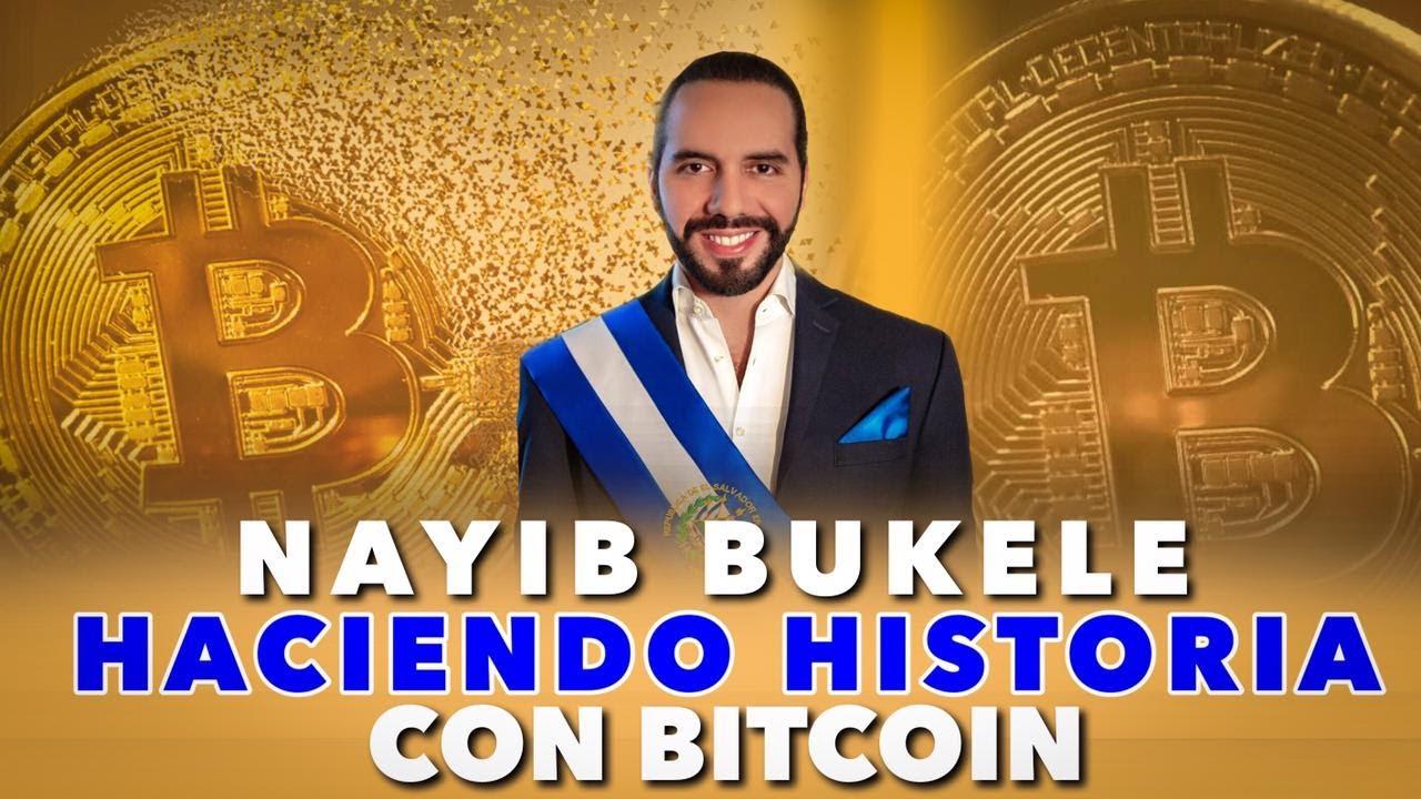 Nayib Bukele hace historia con BITCOIN Y sorprende al mundo con su uso legal en El Salvador