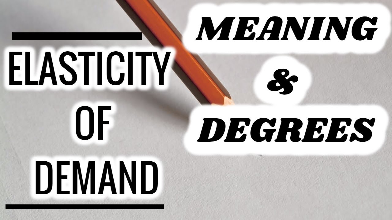 21 Price Elasticity Of Demand In Hindi Class 11 12 Meaning
