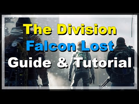 [The Division] Falcon Lost: Hard Mode Guide