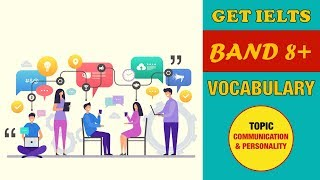 [master english] - tỰ hỌc ielts 8.0 ➢ topic vocabulary topic: communication & personality is the key to language learning, and it's ke...
