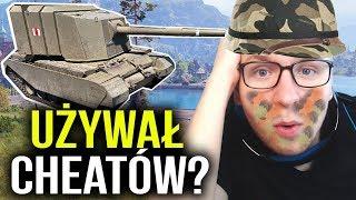 UŻYWAŁ CHEATÓW? - World of Tanks