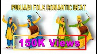 Punjabi Folk Romantic Beat