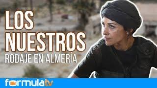 Making of de LOS NUESTROS 2 en Almería: Así viven el rodaje Paula Echevarría y Rodolfo Sancho