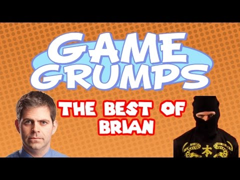 Game Grumps - The Best of BRIAN