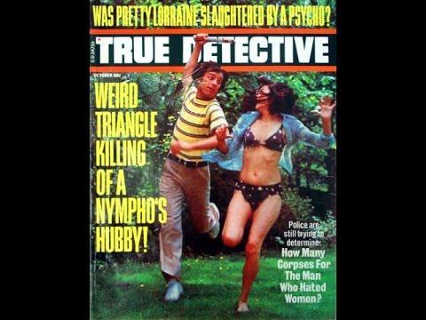My Investigation of True Detective Magazine 1970s 1980s 1990s