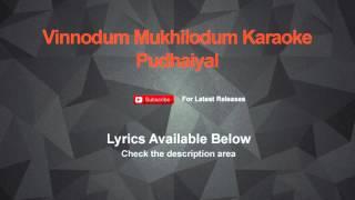 Vinnodum Mukhilodum Karaoke Pudhaiyal Karaoke