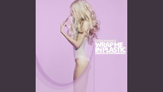 Download Wrap Me In Plastic (Slowed Down Version)