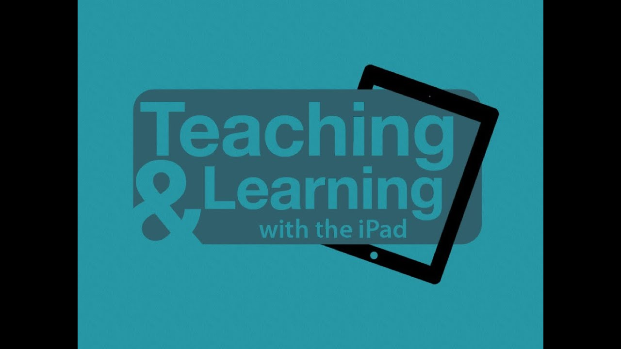 Teaching and Learning with the iPad Conference: Media Integration with the iPad