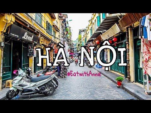 #EatwithAnnie   HANOI FOODS ADVENTURE