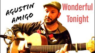 "Agustin Amigo - ""Wonderful Tonight"" (Eric Clapton) - Solo Acoustic Guitar"