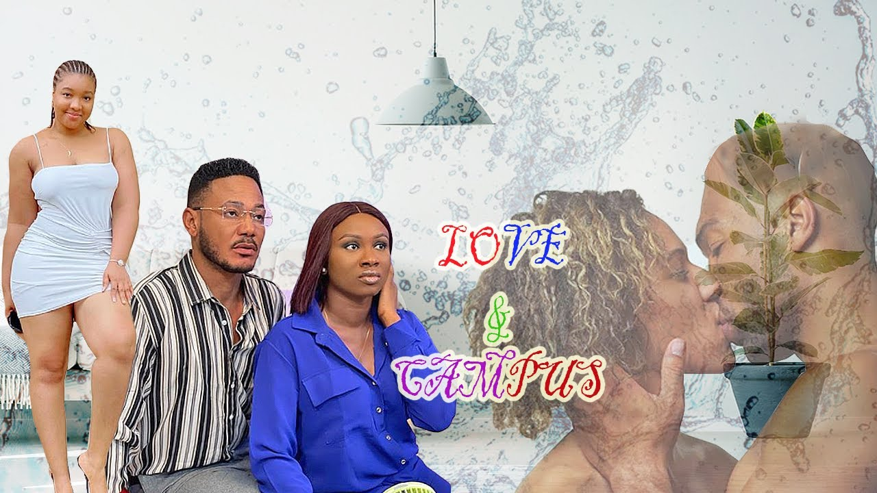 Download LOVE AND CAMPUS - (SONIA UCHE & FRANK ARTUS )NIGERIAN NOLLYWOOD MOVIE 2021 AFRICA FULL MOVIE