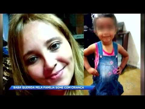 Babá desaparece com criança e deixa família em desespero