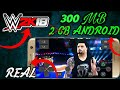 [OFFLINE 300 MB] WWE 2K18 || REAL MOD IN ANDROID DEVICES || PSP BEST SATTING