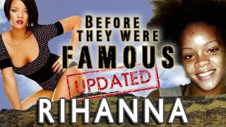 RIHANNA - Before They Were Famous - UPDATED