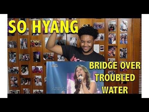 SO HYANG- BRIDGE OVER TROUBLED WATER REACTIONREVIEW