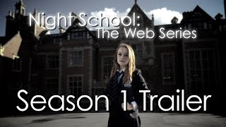 Night School: The Web Series - Season 1 Trailer