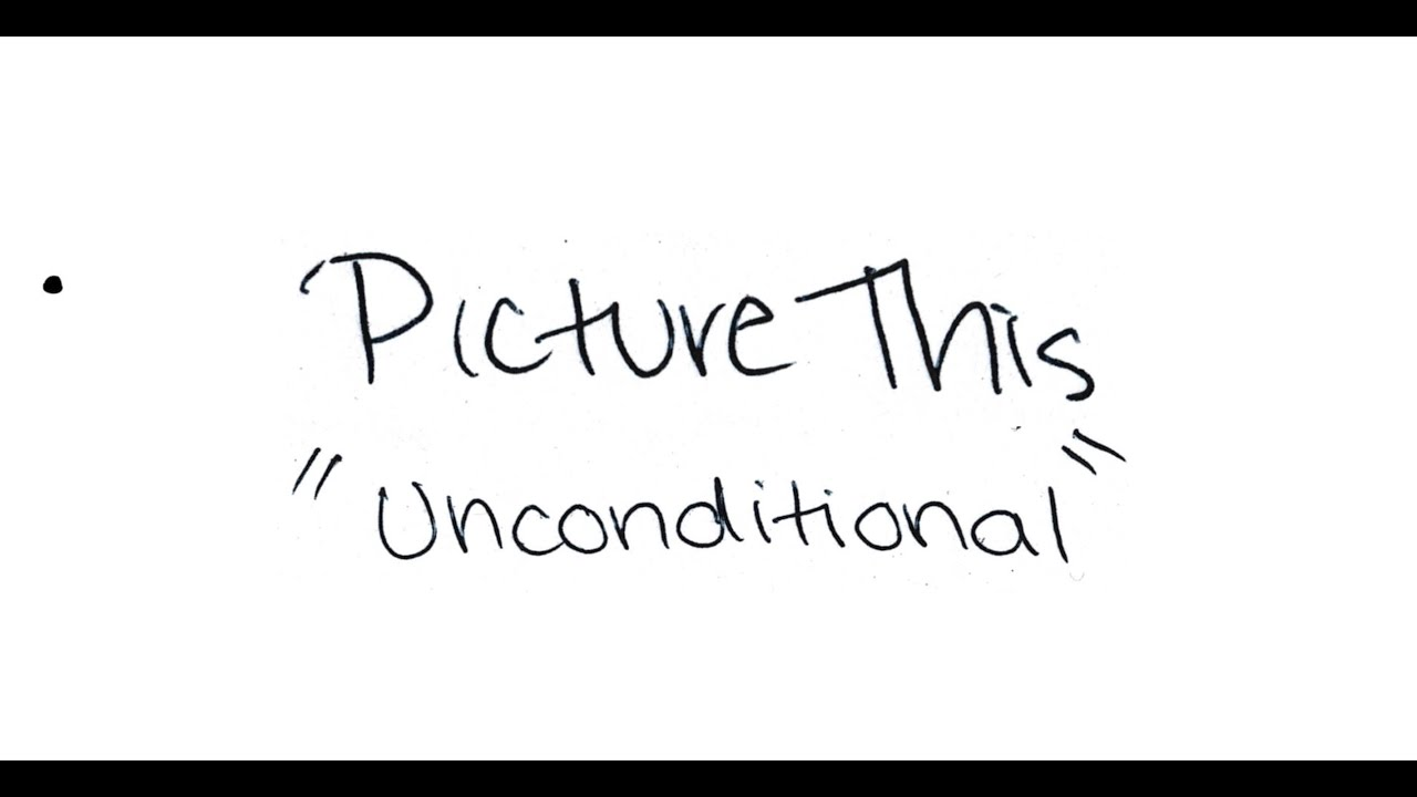 Download Picture This - Unconditional (Lyric Video)