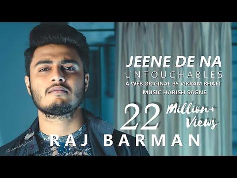 Jeene De Na | Untouchables | Raj Barman | Harish Sagne | A Web Original  By Vikram Bhatt