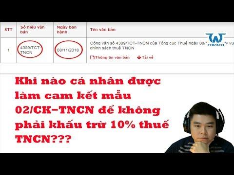 Khi Nào Cá Nhân được Làm Cam Kết 02/CK-TNCN để Không Phải Khấu Trừ 10% Thuế TNCN