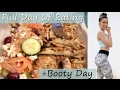 Full Day of Eating 2200 calories & booty day Vlog 39