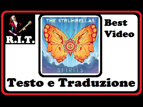 Spirit - The Strumbellas con testo e...