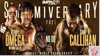 Impact Wrestling Kenny Omega vs. Sami Callihan!!