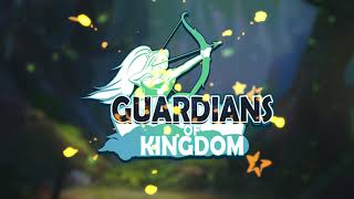 Guardians of Kingdom : Idle Defense