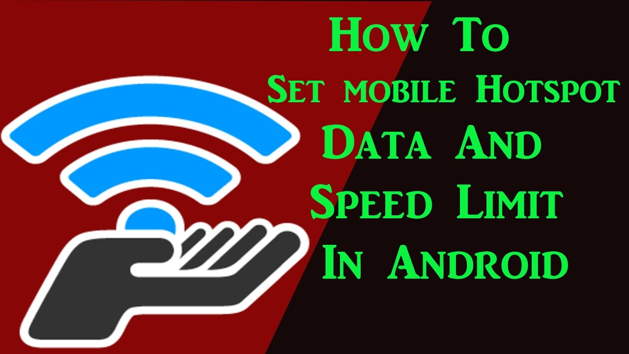 [Without Root] How To Set HotSpot Speed And Data Limit In Android!!