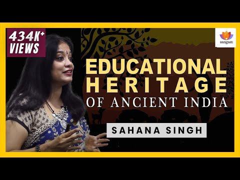 Educational Heritage of Ancient India : How An Ecosystem of Learning Was Laid To Waste