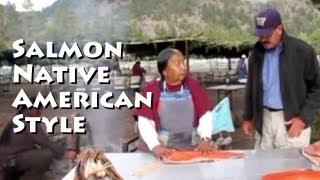 Native American Salmon Cooking