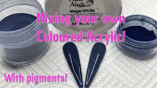 Mixing your own Coloured Acrylic with Pigments | Nail Sugar