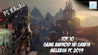 10 Game android HD Grafik 2019[PC Kalah Bro]