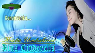 Kata Untukmu - Dina Cinderella  Lirik