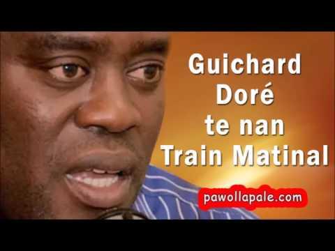 Guichard Doré te nan Train Matinal sou koze kontestasyon yo