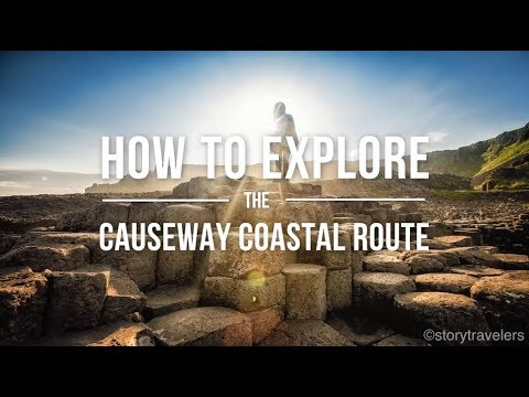 How to Explore the Causeway Coastal Route