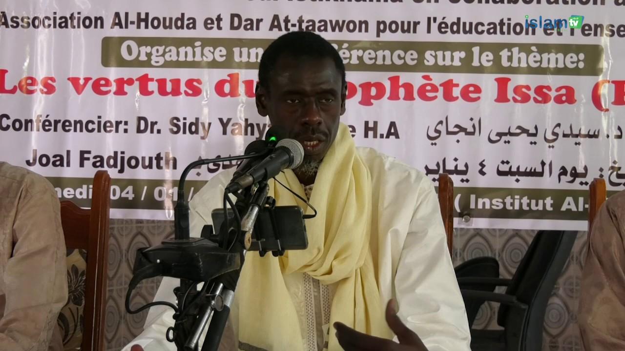 Conférence Joal . : Les vertus de Issa Ibnou Maryam PSL - Dr Sidy Yahya NDIAYE