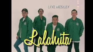 Lalahuta live medley (audio)