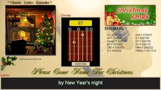 Chords and lyrics Please come home for Christmas Cover Karaoke, no vocal