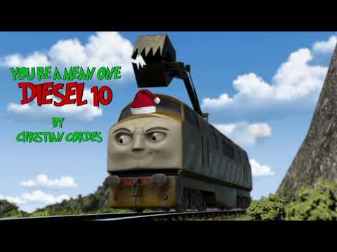 You're A Mean One Diesel 10 - Song Parody