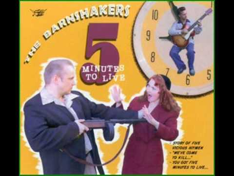 the barnshakers - 5 minutes to live