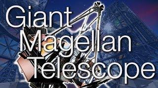 Giant Magellan Telescope - World