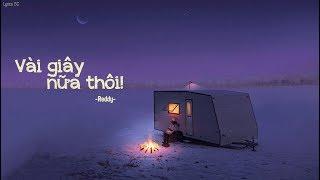 Gambar cover Vài Giây Nữa Thôi - Reddy | MV Lyrics HD