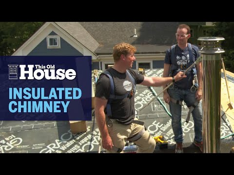 How to Install an Insulated Chimney | This Old House