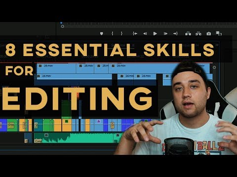 8 ESSENTIAL EDITING SKILLS You Need To MAKE BETTER VIDEOS !